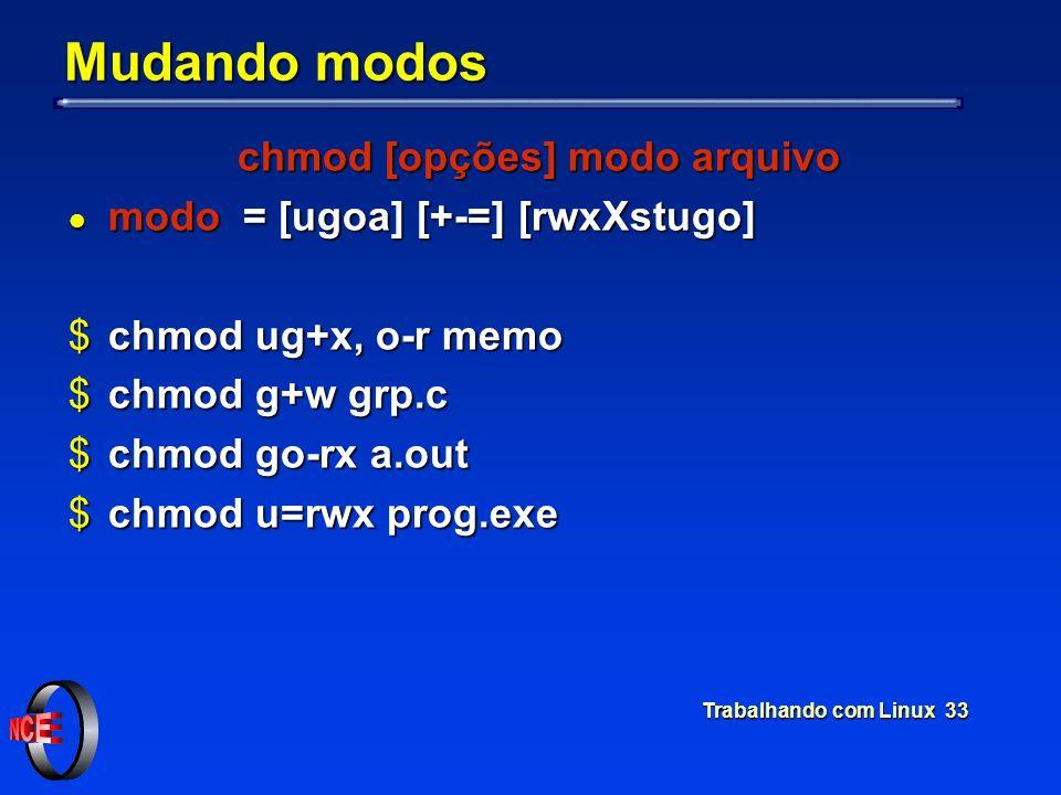 chmod [opções] modo arquivo